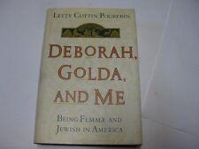 Being Female & JEWISH America Deborah Golda & Me