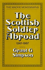 NEW The Scottish Soldier Abroad (MacKie Monographs) by Grant Simpson
