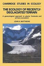 The Ecology of Recently-Deglaciated Terrain : A Geoecological Approach to...