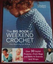 BOOK Readers Digest Big Weekend Crochet Patterns Baby Kid Sweater Scarf Hat NEW