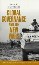 Global Governance and the New Wars: The Merging of Development and-ExLibrary