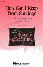How Can I Keep From Singing SSA Learn to Sing Vocal Choral Voice Music Book