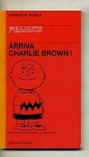 C.M.Schulz # ARRIVA CHARLIE BROWN! # Baldini & Castoldi 1995 - Peanuts