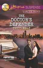 The Doctor's Defender (Love Inspired Suspense (Large Print))