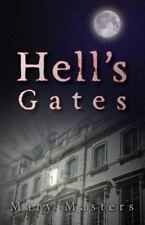 Hell's Gates by Mary Masters (2014, Paperback Book) Supernatural Horror Novel