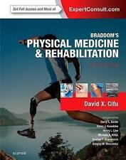 NEW Braddom's Physical Medicine and Rehabilitation, 5e by David X. Cifu MD