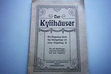 Der Kyffhäuser 1920 Thüringen Sachsen-Anhalt  Reiseführer - Kyffhäuserbund