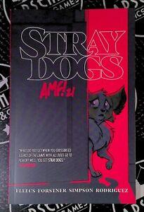 Stray Dogs TPB Graphic Novel 1st Edition 2021 Image Comics SIGNED Tony Fleecs