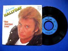 Vinyle 45T Johnny hallyday Mon Amerique a Moi / Solo Una Preghiera ( Ave Maria )