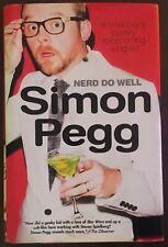 Simon Pegg SIGNED AUTOGRAPHED Nerd Do Well HC/DJ 1st/1st