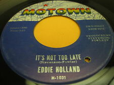 Soul 45 Eddie Holland on Motown It´s Not Too & Late If It´s Love - (It's Alright