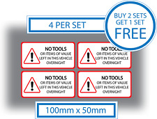4 x No Tools Or Items Of Value Left In This Vehicle Overnight Stickers Van HGV