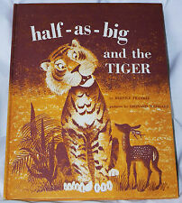 Half-as-big and the Tiger by Bernice Frankel 1961 HC Weekly Reader book club ed
