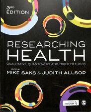 Researching Health Qualitative, Quantitative and Mixed Methods 9781526424297
