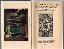 1921 History Hispanic Nations New World, Mexico, Central Latin America Caribbean