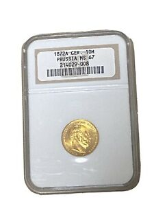 1872-A GERMANY 🇩🇪 PRUSSIA 10-M Wilhem GOLD COIN -* RARE IN MS-67 ! HIGH GRADE!