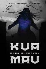 Kua'mau : Kaiju Mother of Wrath: By Onspaugh, Mark