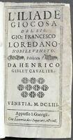 Seicentina - Loredano - L'Iliade giocosa / Il cimiterio epitafi giocosi - 1653