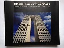 ENSAMBLAJES Y EXCAVACIONES, La obra de Teodoro Gonzalez de Leon 1968-1996, 1996