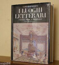 I luoghi letterari - Giampaolo Dossena - Prima ed. Sugar 1972