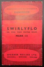 Original Copy of Swirlyflo Mark 3 Oil Fired Train Heating Boiler, 2nd Ed, Manual