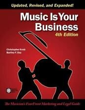 Music Is Your Business: The Musician's Fourfront Marketing and Legal Guide (Pape