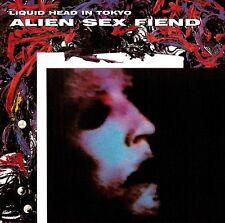 ALIEN SEX FIEND Liquid Head in Tokyo CD (1997 Sound Media Ltd.)