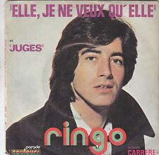 """Ringo Willy-Cat -elle je ne veux qu'elle / juges 45"""""""