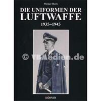 Die Uniformen der Luftwaffe 1935-1945 Militaria Uniform Orden