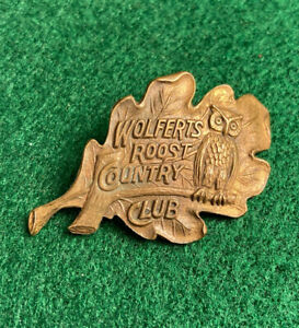 Vintage WOLFERTS ROOST COUNTRY CLUB Brass Bronze Golf Pin Tag Albany NY
