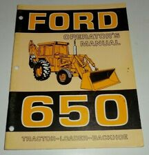 Ford 650 Tractor Loader Backhoe Operators Owners Manual Very Good Original