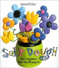 The American Girl Library: Salt Dough! : Just 3 Ingredients, More Than 100 Proje