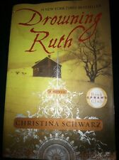 Drowning Ruth by Christina Schwarz (2001, Paperback)