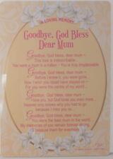 Memorial Grave Card Goodbye God bless Dear Mum 15cm x 10.5cm