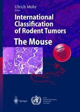 International Classification of Rodent Tumors The Mouse Ulrich Mohr Cancer