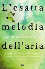 L'esatta melodia dell'aria. Romanzo di Richard Harvell - Rilegato Ed. NORD