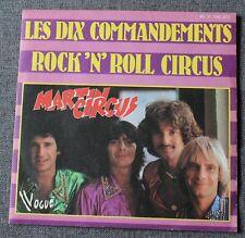 Martin Circus, les dix commandements / rock'n'roll circus,SP - 45 tours