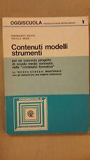 F.Bacchi - V.Mora - Contenuti Modelli Strumenti - Oggiscuola n. 1 - 1986
