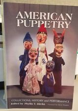 American Puppetry : Collections, History and Performance (2004, Paperback)