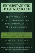 Understanding TIAA-CREF: How to Plan for a Secure and Comfortable Retirement (Ha