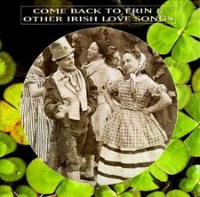 """""""COME BACK TO ERIN & OTHER IRISH LOVE SONGS"""" CD! BRAND NEW! STILL SEALED!"""