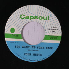 FOUR MINTS: You Want To Come Back / You're My Desire 45 (Crossover Soul) Soul
