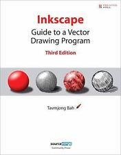 Inkscape : Guide to a Vector Drawing Program by Tavmjong Bah (2009, Paperback)