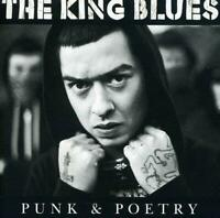 THE KING BLUES Punk & Poetry (2011) 12-track CD album NEW/SEALED
