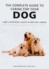Good, The Complete Guide to Caring for Your Dog, Flint, Elsa, Meadows, Graham, B