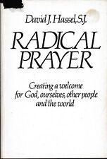 CATHOLIC BOOK   RADICAL PRAYER   BY DAVID J. HASSEL, S.J.