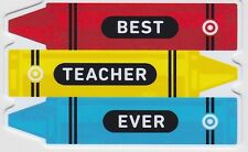 Target Best Teacher Ever 3 Crayons Red Blue Die-Cut 2014 Gift Card 790-01-2146