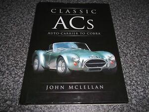 Book. Classic ACs. Auto-Carrier to Cobra. AC Cars. John McLellan. 1st HB D/J