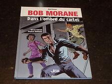 Forton - Bob Morane - Dans l'ombre du cartel - Editions Joe