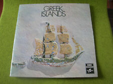 LP GREEK ISLANDS-GREECE -EMI-COLUMBIA SCXG 80